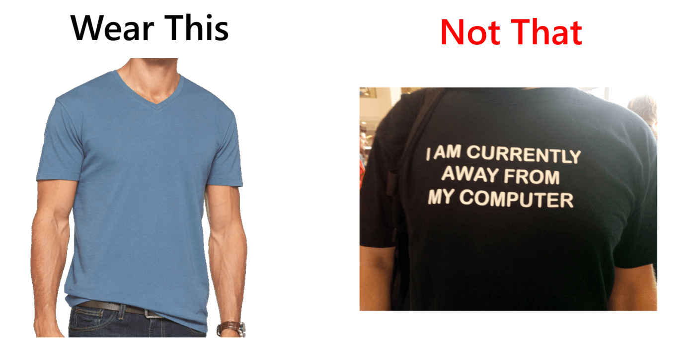 wear this, not that t-shirt image